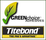 Titebond GREENchoice Adhesives